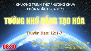 HTTL PHAN RANG - Chương trình thờ phượng Chúa - 18/07/2021