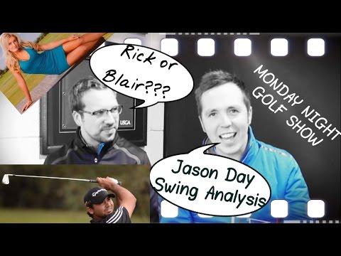 Jason Day Swing, Rick or Blair?, Tiger Watch, eBay, Snobbery + Much More!