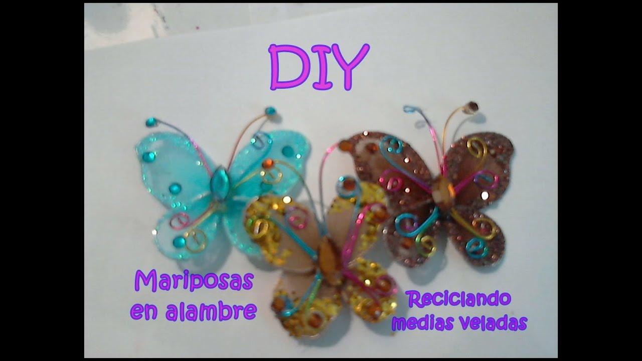 DIY MARIPOSAS RECICLANDO MEDIA VELADA YouTube