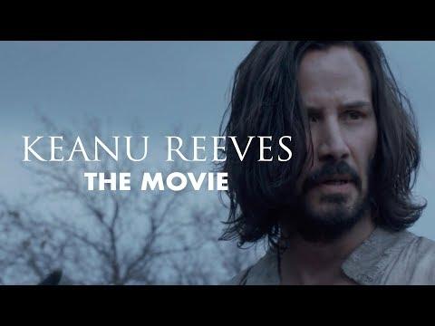 Keanu Reeves: The Movie