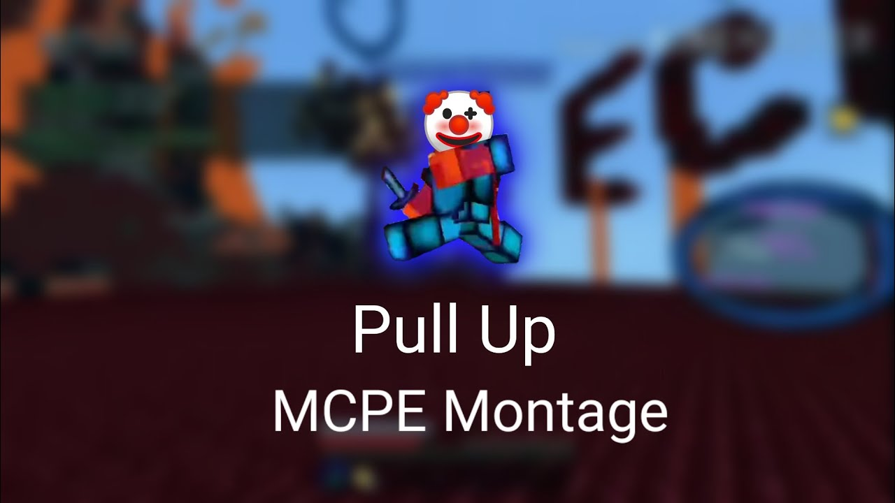 Pull up - MCPE Short Montage