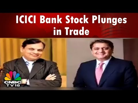 What's Hot | ICICI Bank Stock Plunges in Trade | ICICI Bank Videocon Controversy | CNBC TV18