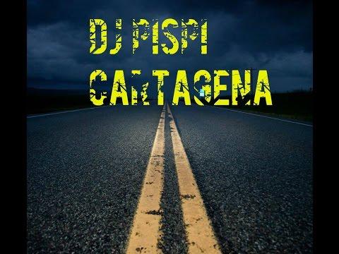 MIX 2017 DJ PISPI CARTAGENA