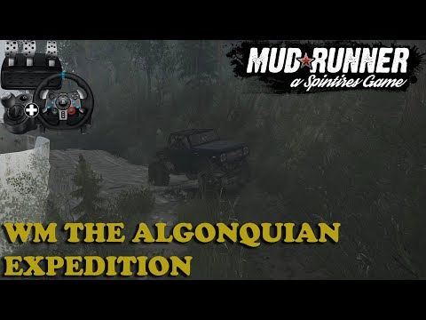 SpinTires: MudRunner | The Algonquian Expedition | Map Mod | WM Scout 800 | Wheelcam | PC Gameplay