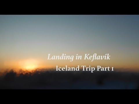 Landing in Keflavik   Iceland Part 1