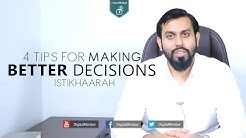 4 Powerful Tips For Making Better Decisions | Istikhaarah