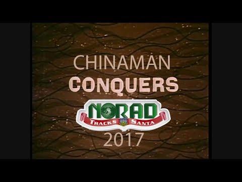 Chinaman conquers NORAD tracks Santa 2017
