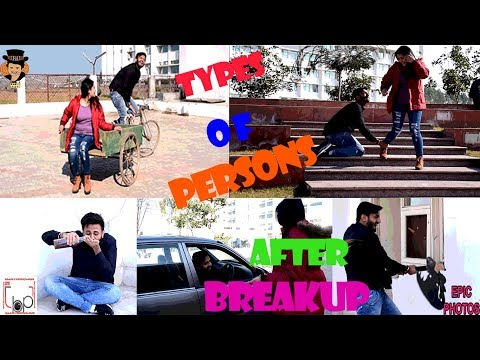 Types Of Persons After Breakup