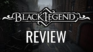 Black Legend Review - The Final Verdict (Video Game Video Review)