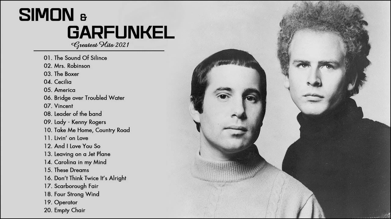 Simon \u0026 Garfunkel Greatest Hits 2021 - Simon \u0026 Garfunkel Best Songs Collection - Classic Folk Music