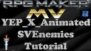 RPG Maker MV YEP_X_AnimatedSVEnemies Tutorial