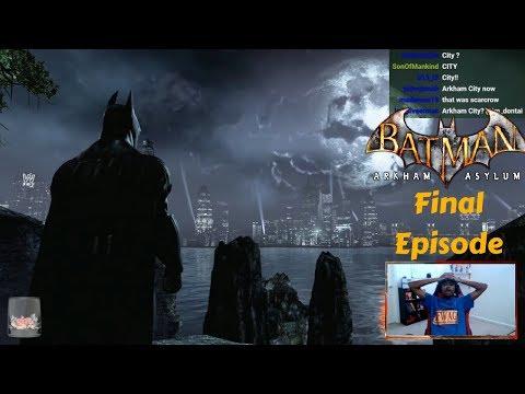 It's Actually OVER! | Batman: Arkham Asylum | Final Episode |