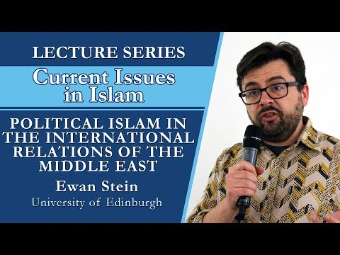 POLITICAL ISLAM IN THE INTERNATIONAL RELATIONS OF THE MIDDLE EAST