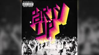 "Destructo | ""Party Up"" feat. YG (Audio) 