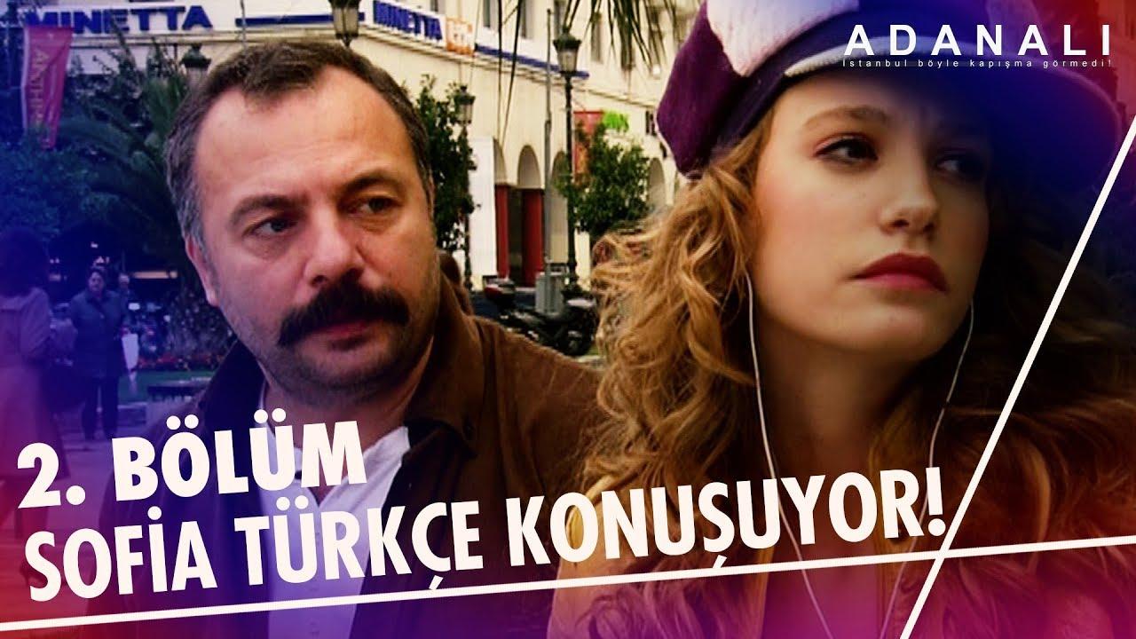Sofia Türkçe konuşuyor! | Adanalı 2. Bölüm
