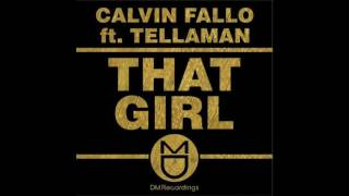 Calvin Fallo feat Tellaman - That Girl (Cuebur Remix)