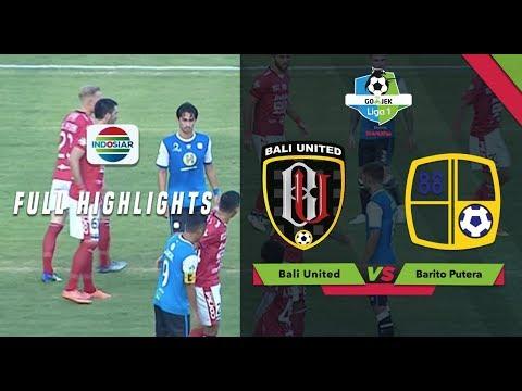 BALI UNITED (2) VS BARITO PUTERA (0) - Full Highlights | Go-Jek Liga 1 bersama Bukalapak