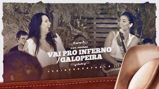 Day e Lara -   Vá Pro Inferno Com Seu Amor/Galopeira | DVD #VaiSerBãoPraLá