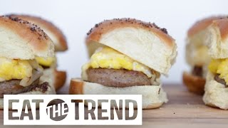 How To Make The Ultimate Breakfast Sliders | Eat The Trend
