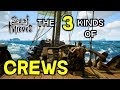 Sea of Thieves  -- The 3 Types of Crews