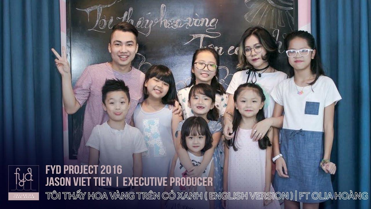 Tôi Thấy Hoa Vàng Trên Cỏ Xanh | English Cover (Olia Hoàng ft Jason Viet Tien)