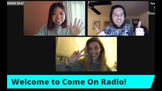 Come On Radio #10 - Guest: Kelly