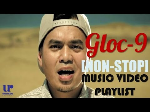 Gloc-9 - Music Video Playlist