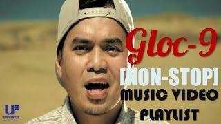 Repeat youtube video Gloc-9 - Music Video Playlist