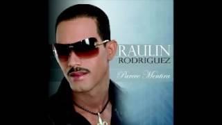 Raulin Rodriguez- No Cuente Conmigo