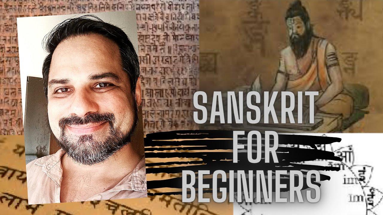 Sanskrit for Beginners | Learn Sanskrit | Easy Sanskrit | Santosh Vallury | 2020
