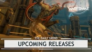 Warframe: March Madness, Release Speculations! [thedailygrind]