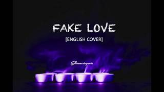 [English Cover] BTS(방탄소년단) - Fake Love by Shimmeringrain