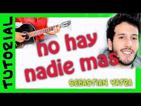 como tocar NO HAY NADIE MAS en guitarra sebastian yatra