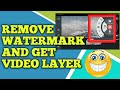 how to get video layer on kinemaster easy