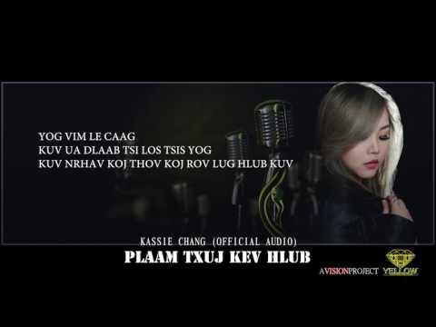 Plaam Txuj Kev Hlub (Audio/Lyrics Version)- Kassie Chang