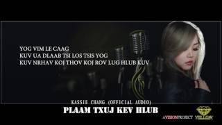 Plaam Txuj Kev Hlub - Kassie Chang (Audio/Lyric Version)