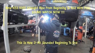 Bmw N52 530i Straight pipe From Beginning To End Fast Lane Styling & Bmw Doctor WITH Full Sound