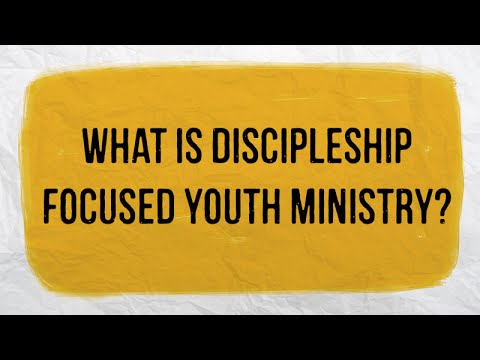 What is Discipleship Focused Youth Ministry?