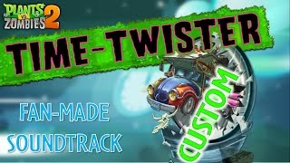 Plants Vs Zombies Music Time Twister Theme Fan Made