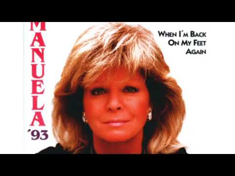 Manuela - When I`m back on my feet again 1993