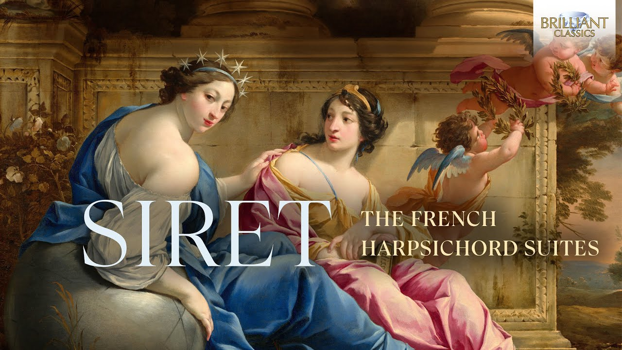 Siret: The French Harpsichord Suites