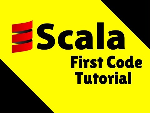 Scala First Code Tutorial