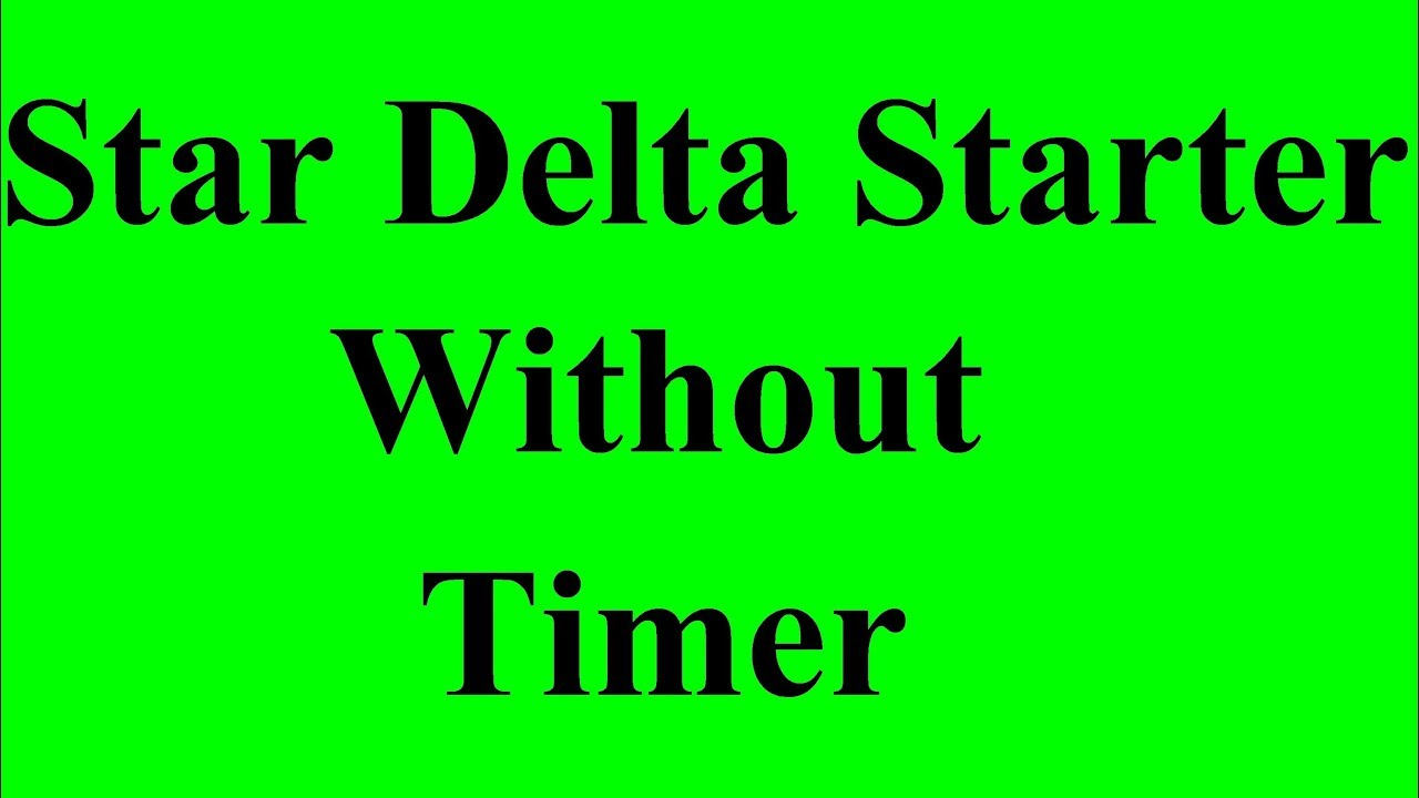 Star Delta Connection In Hindi Youtube Power Wiring Diagram Of Starter