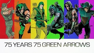 75 YEARS, 75 GREEN ARROWS