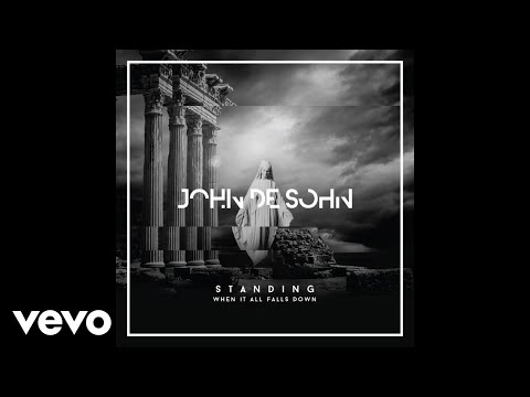 John De Sohn - Standing When It All Falls Down ft. Roshi