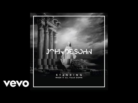 John De Sohn - Standing When It All Falls Down ft. Roshi