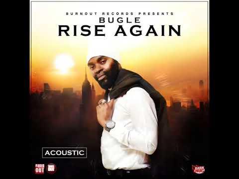 Bugle-Rise Again Acoustic Dj Baby Thug