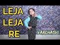 Leja Re Dhvani Bhanushali Dance By Varchasvi Sharma mp3