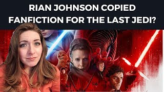 Rian Johnson copied FAN FICTION for Star Wars: The Last Jedi? + D.Tube and Steemit