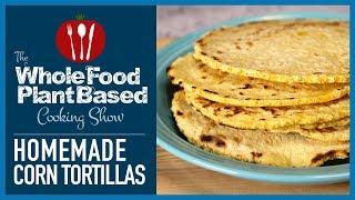 Plant Based Vegan Corn Tortillas